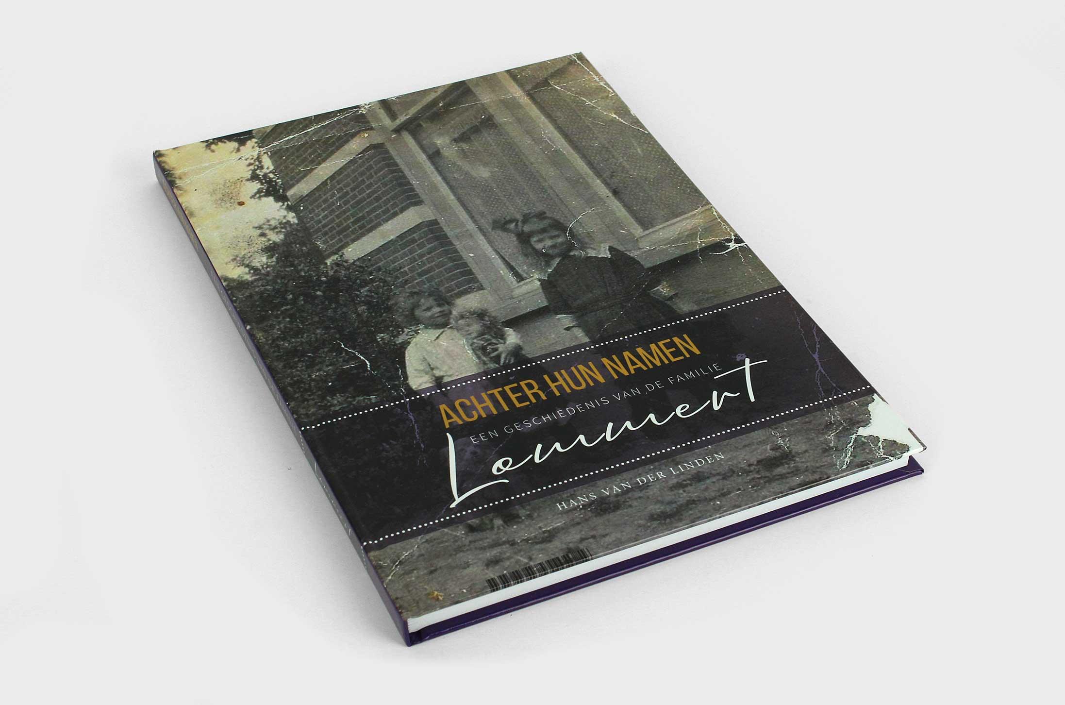 Achter hun namen – een geschiedenis van de familie Lommert